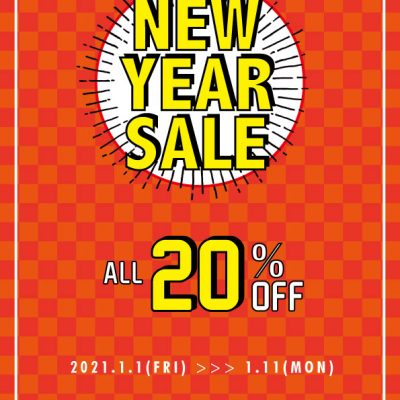 1/6・NEW YEAR SALE開催中!!全品20%OFF!!
